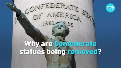 Why are Confederate statues being removed across the U